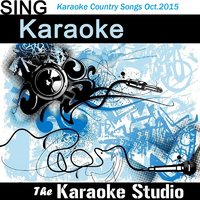 Greatest Karaoke Country Songs of the Month (October/2015) — The Karaoke Studio