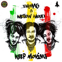 Keep Moving — Dama S, Mellow Mood