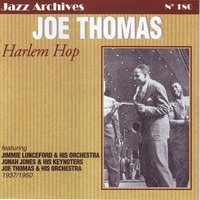 Harlem hop 1937 - 1950 — Joe Thomas