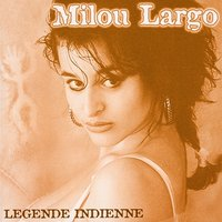 Légende indienne — Milou Largo