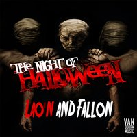 The Night of Halloween — Lao'n & Fallon