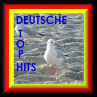 Deutsche Top Hits — Various Artists - Partysingers - The United Dance People, Partysingers - The United Dance People & Various Artists - Partysingers - The United Dance People