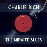 The Midnite Blues — Charlie Rich
