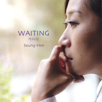 Waiting — Seung-Hee