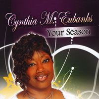 Your Season — Cynthia M. Eubanks