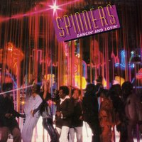 Dancin' And Lovin' — The Spinners