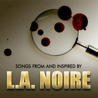 Music From And Inspired By L.A Noire — сборник