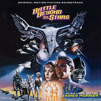 Battle Beyond the Stars - Original Motion Picture Soundtrack — The City Of Prague Philarmonic Orchestra, James Horner, Nic Raine, Hollywood Studio Orchestra, Alan Howarth