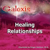 Healing Relationships — Galexis