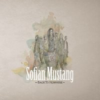 Back to Nowhere — Sofian Mustang