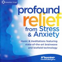 Profound Relief from Stress & Anxiety — iAwake Technologies