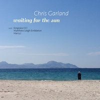 Waiting for the Sun — Chris Garland