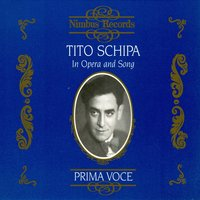 Tito Schipa in Opera and Song — Jose Padilla, Orchestra of La Scala, Milan, Manuel Ponce, Alberto Semprini, Rosario Bourdon