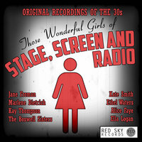Those Wonderful Girls of Stage, Screen and Radio - Original Recordings of the 30s — Grace Moore