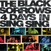 4 Days in Sing Sing — Tony Floyd, Joe Camilleri, Joe Creighton, The Black Sorrows, Claude Carranza, James Black