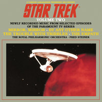 Star Trek, Vol. 2 — Royal Philharmonic Orchestra, Fred Steiner