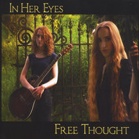 In Her Eyes — Free Thought