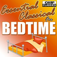 Essential Classical for Bedtime — сборник