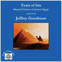 Tears of Isis -  Musical Visions of Ancient Egypt — Jeffrey Goodman