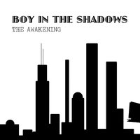 The Awakening — Boy in the Shadows