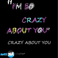 Crazy About You - Single — Matt Coleman