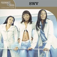 Platinum & Gold Collection — SWV