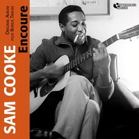 Encoure — Sam Cooke
