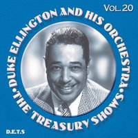 The Treasury Shows, Vol. 20 — Duke Ellington Orchestra