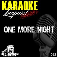 One More Night — Leopard Powered