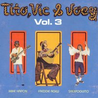 Tito, vic & joey vol. 3 — TITO VIC & JOEY