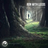 The Untold — Ron With Leeds, Anni