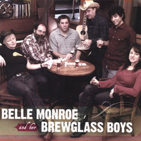 Belle Monroe and her Brewglass Boys — Belle Monroe and her Brewglass Boys