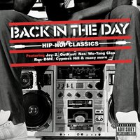 Back In The Day ... Hip Hop Classics — сборник
