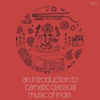 An Introduction to Carnatic Classical Music of India, Vol. 2 — сборник