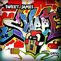 Magnetic Drive — Sweet James
