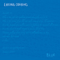 Blue — Eating Crayons