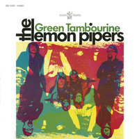 Green Tambourine — The Lemon Pipers