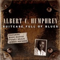 Suitcase Full of Blues — Albert C. Humphrey