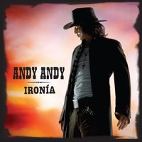 Ironia — Andy Andy