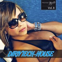 Dirty Tech-House Vol. 8 — сборник