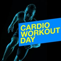 Cardio Workout Day — Running Spinning Workout Music