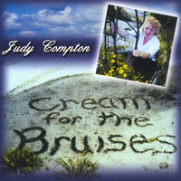 Cream for the Bruises — Judy Compton (Judy C.)