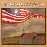 The Best Of Classic Gospel — сборник