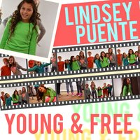 Young & Free — Lindsey Puente