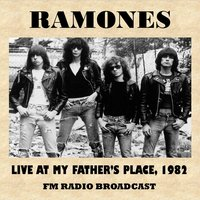 Live at My Father's Place, 1982 (FM Radio Broadcast) — Ramones