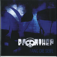 Fang die Seife — Pronther