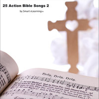 25 Action Bible Songs 2 — Smart vLearning