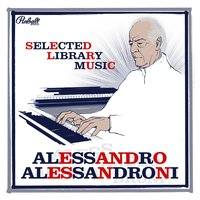 Selected Library Music — Alessandro Alessandroni