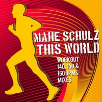 This World — Mahe Schulz