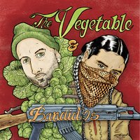 The Vegetable & the Bandidos — White Mic, Deuce Eclipse